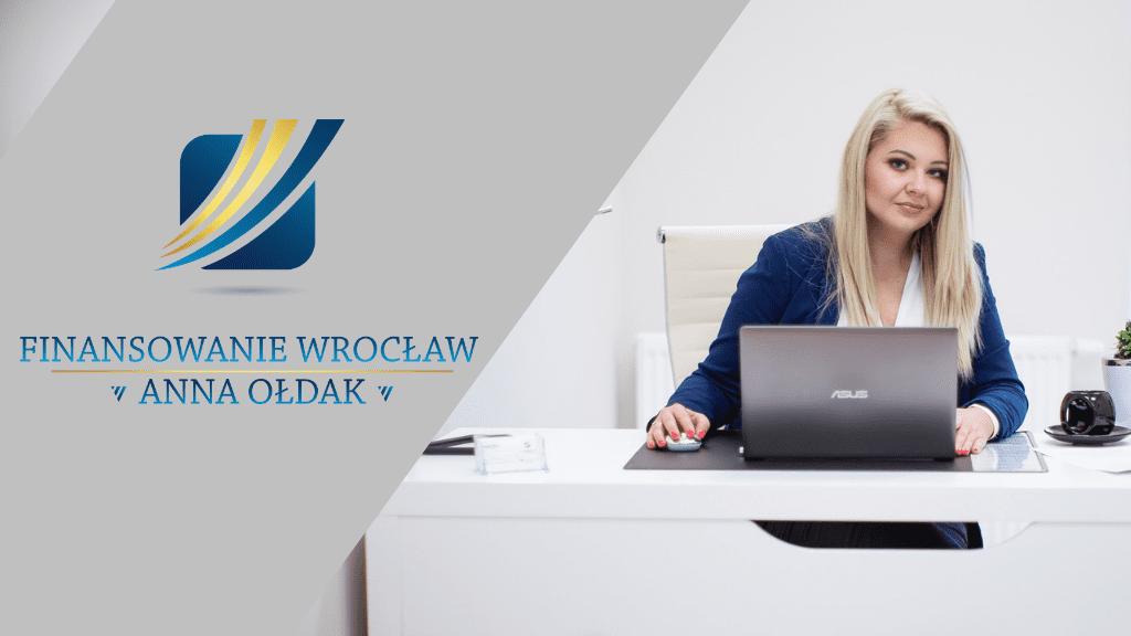 Finansowanie Wrocław – Anna Ołdak